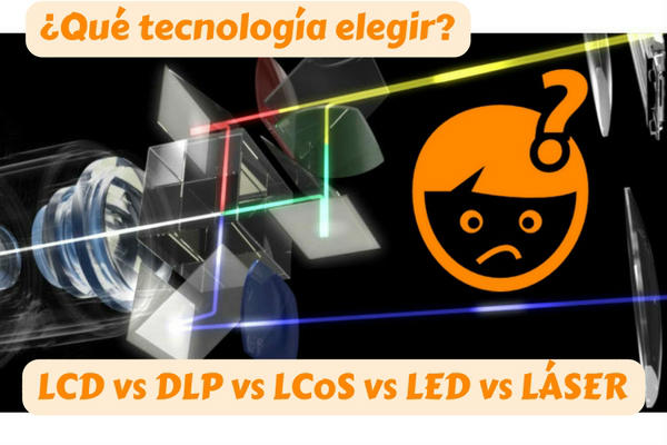 lcd vs dlp vs led vs lcos vs laser proyector