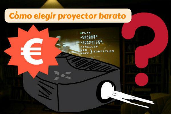 qué proyector barato comprar