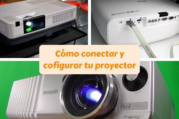 conectar configurar proyector