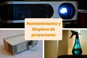 mantenimiento limpieza proyectores