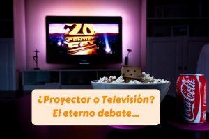 proyector o televisión