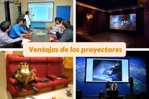 ventajas del proyector