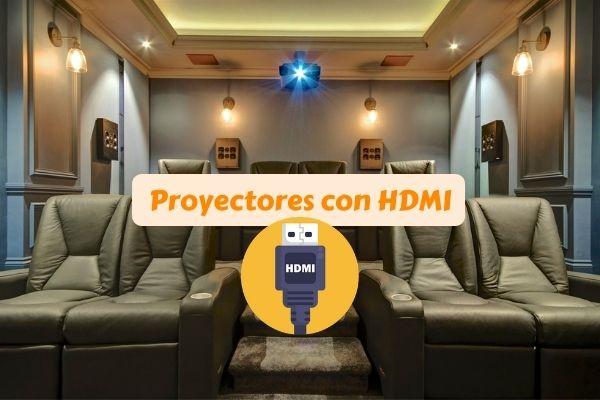 proyectores con hdmi